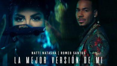"""Photo of Natti Natasha y Romeo Santos estrenan el remix oficial """"La mejor versión de mi""""."""