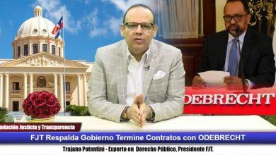 Photo of FJT respalda Gobierno Dominicano termine contratos espurios con la ODEBRECHT.